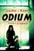 Odium (The Dead Saga, #1) by Claire C. Riley