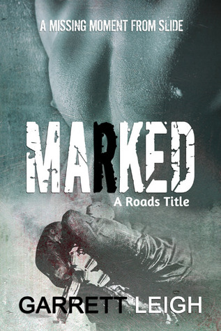 Marked (Roads, #1.5)