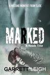 Marked (Roads, #1.5)
