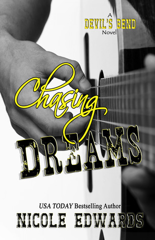 Chasing Dreams (Devil's Bend, #1)