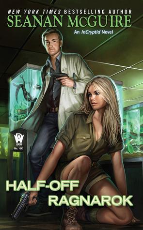 Review: Half-Off Ragnarok by Seanan McGuire (@jessicadhaluska, @seananmcguire, @dawbooks)