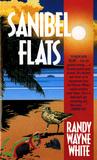 Sanibel Flats by Randy Wayne White
