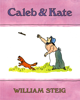 Caleb and Kate by William Steig