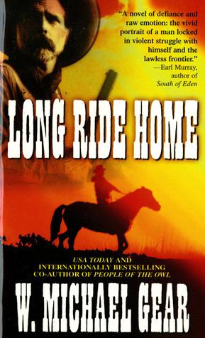 Long Ride Home by W. Michael Gear