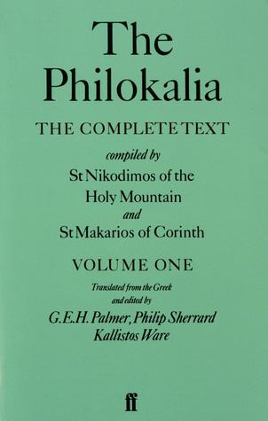 The Philokalia, Volume 1: The Complete Text