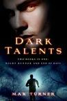 Dark Talents (Night Runner, #1-2)