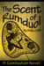The Scent of Rumduol by Andy J. Hill