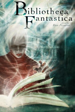 Ebook Bibliotheca Fantastica by Don Pizarro TXT!