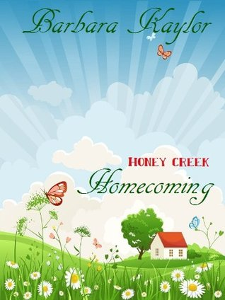 Honey Creek Homecoming (Honey Creek #1)