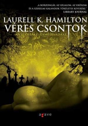 Veres csontok(Anita Blake, Vampire Hunter 5)