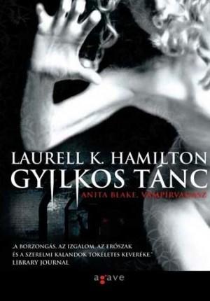 Gyilkos tanc(Anita Blake, Vampire Hunter 6)