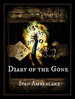 Diary of the Gone