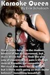 Karaoke Queen by Erik Schubach
