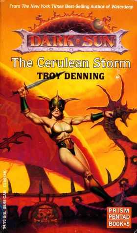 The Cerulean Storm Dark Sun Prism Pentad 5 By Troy Denning