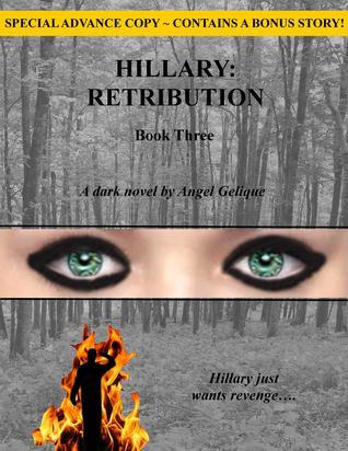 Ebook Hillary: Retribution by Angel Gelique read!