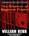 The Emperor of Bayonne Prison (Chronicles of the Undead)