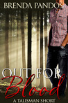 Out for Blood by Brenda Pandos