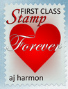 First Class Stamp by A.J. Harmon
