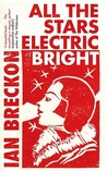 All the Stars Electric Bright