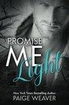 Promise Me Light (Promise Me, #2)