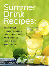summer-drink-recipes-the-tastiest-summer-cocktails-lemonade-recipes-and-drinks-for-year-round-refreshment