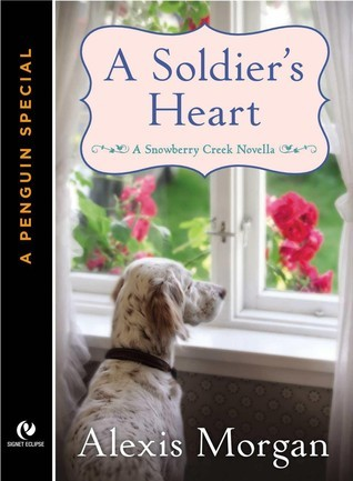 A Soldier's Heart (Snowberry Creek, #0.5)