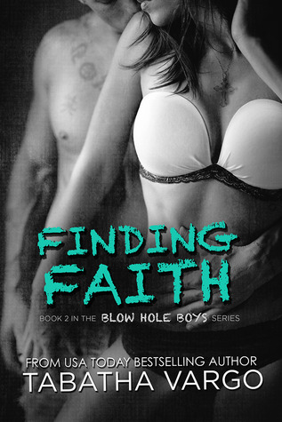 Finding Faith (Blow Hole Boys, #2)