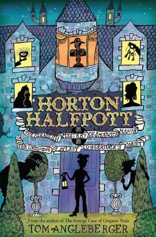 Horton Halfpott by Tom Angleberger