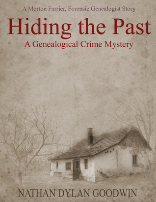 Hiding the Past(The Forensic Genealogist 1)