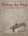 Hiding the Past by Nathan Dylan Goodwin