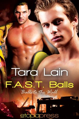 F.A.S.T. Balls by Tara Lain