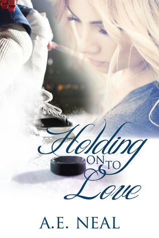 Holding On To Love (Holding On #1)