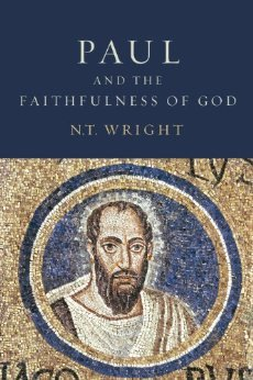 Paul and the Faithfulness of God (Christian Origins and the Question of God, #4)