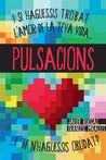Pulsacions by Javier Ruescas