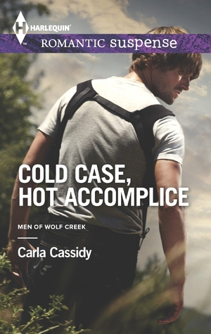 Cold Case, Hot Accomplice by Carla Cassidy
