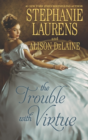 The Trouble with Virtue: A Comfortable Wife/A Lady By Day