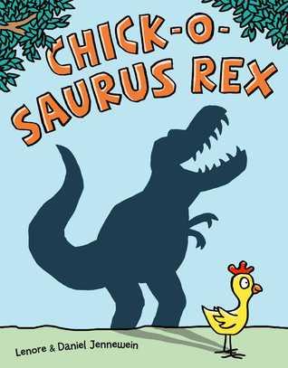 Chick-o-saurus rex par Lenore Jennewein