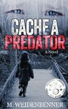 Cache a Predator by M. Weidenbenner