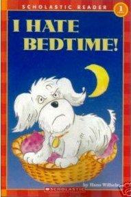 I Hate Bedtime!