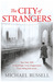 The City of Strangers (Stefan Gillespie, #2)