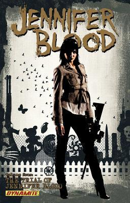 Jennifer Blood, Volume Four: The Trial of Jennifer Blood