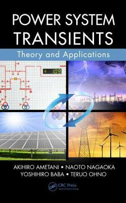 Power System Transients: Theory and Applications