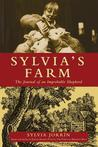 Sylvia's Farm: The Journal of an Improbable Shepherd