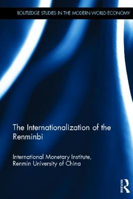 The Internationalization of the Renminbi