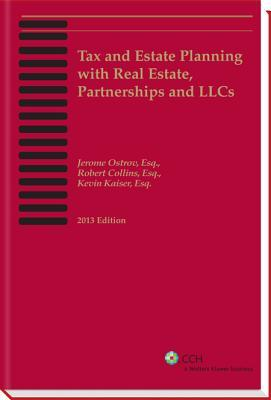 Tax and Estate Planning with Real Estate, Partnerships and Llcs