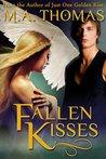Fallen Kisses by M.A. Thomas
