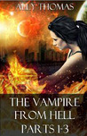 The Vampire from Hell, Volume 1 (The Vampire From Hell, #1-3)