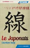Le japonais sans peine, Tome #3: L'écriture kanji
