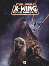 X-Wing Rogue Squadron (Star Wars - X-Wing Rogue Squadron, Tome #1)