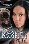 Beyond the Breaking Point (Beyond the Breaking Point #1)